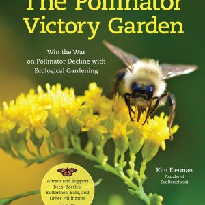 The Pollinator Victory Garden Book