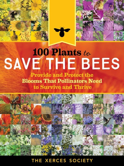 100_Plants_to_Feed_the_Bees_Provide_a_Healthy_Habitat_to_Help_Pollinators_Thrive_1024x1024
